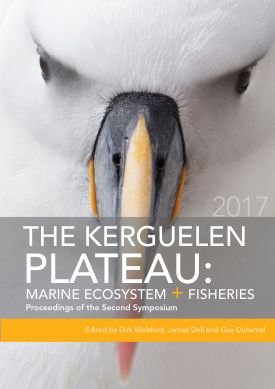 The Kerguelen Plateau: Marine Ecosystems and Fisheries. Proceedings of the second symposium.